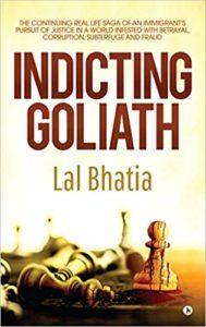 Indicting Goliath Lal Bhatia